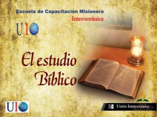 ORIGEN Y DEFINICIÓN DEL ESTUDIO BÍBLICO