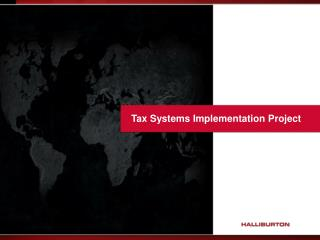 Tax Systems Implementation Project