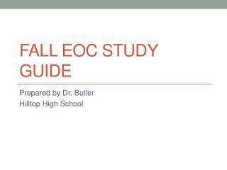 FALL EOC STUDY GUIDE