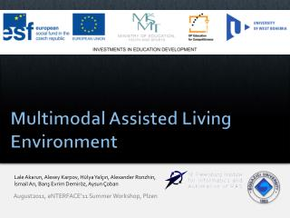 Multimodal Assisted Living Environment