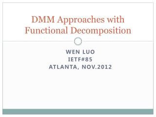DMM  Approaches with Functional Decomposition