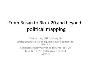 From  Busan  to Rio + 20 and beyond - political mapping