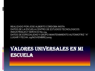VALORES UNIVERSALES EN MI ESCUELA