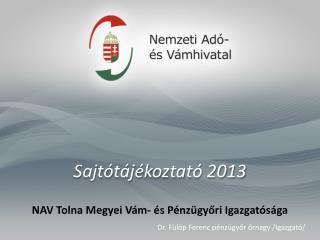 Sajtótájékoztató  2013