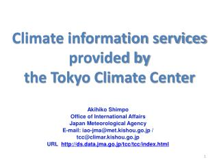 Climate information services  provided by  the Tokyo Climate  Center