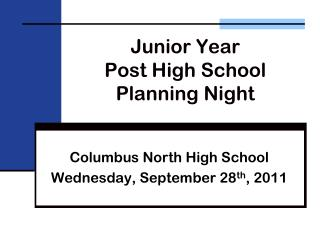 Junior Year   Post High School Planning Night