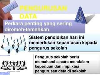 PENGURUSAN DATA