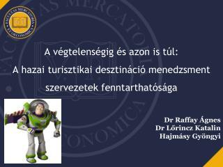 Dr Raffay Ágnes Dr Lőrincz Katalin Hajmásy  Gyöngyi