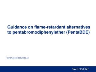 Guidance on flame-retardant alternatives to pentabromodiphenylether PentaBDE