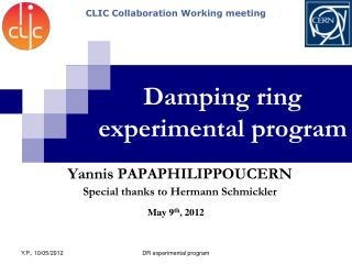 Damping ring experimental  program