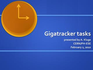 Gigatracker  tasks