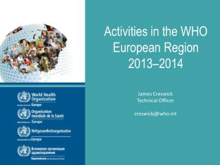 Activities in the WHO European Region 2013–2014