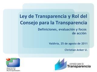 Ley de Transparencia y Rol del Consejo para la Transparencia