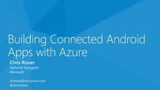 Building  Connected Android Apps with Azure