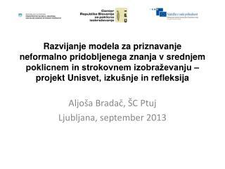 Aljoša Bradač, ŠC Ptuj Ljubljana, september 2013