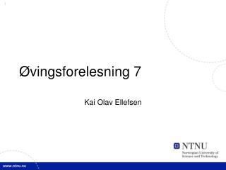Øvingsforelesning 7
