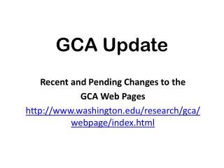 GCA Update