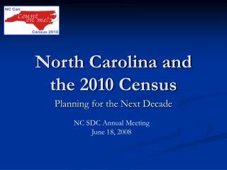 North Carolina and  the 2010 Census