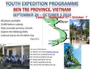 60 places available $1000 before subsidy Help renovate primary schools Explore the Mekong Delta