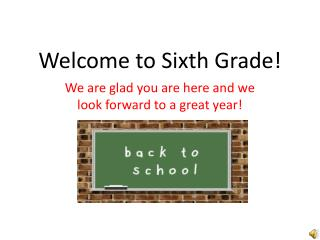 Welcome to Sixth Grade!