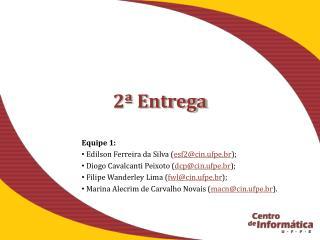 2� Entrega