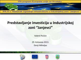 """Predstavljanje investicija u Industrijskoj zoni """"Janjevci"""""""