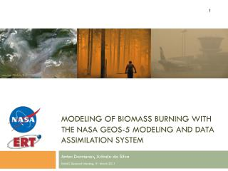 Modeling of Biomass burning with the NASA GEOS-5 modeling and data assimilation system
