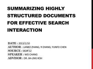 Summarizing Highly Structured  Documents  for  Effective Search Interaction