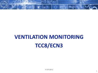 Ventilation monitoring Tcc8/ecn3
