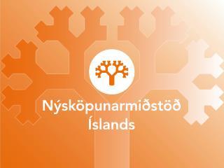Nýsköpunarkeflið Innkaup með hvatavirkni Örvandi innkaup