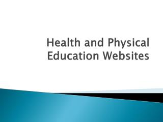 Health and Physical Education Websites