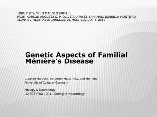 Genetic  Aspects of Familial  Ménière's  Disease