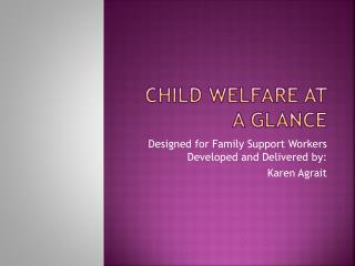 Child Welfare at a Glance