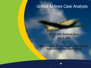 United Airlines Case Analysis