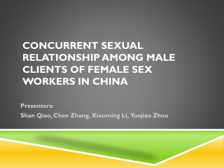 Concurrent sexual relationship among male clients of female sex workers in China