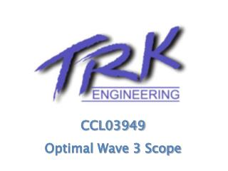 CCL03949 Optimal Wave 3 Scope