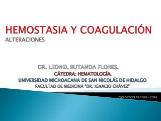 HEMOSTASIA Y COAGULACIÓN ALTERACIONES