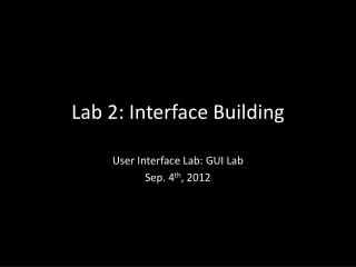 Lab 2: Interface  Building