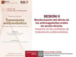 Vanessa Roldán Schilling Hospital Universitario Morales Meseguer Universidad de Murcia