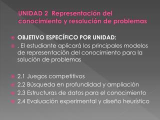 UNIDAD 2  Representación del conocimiento y resolución de problemas