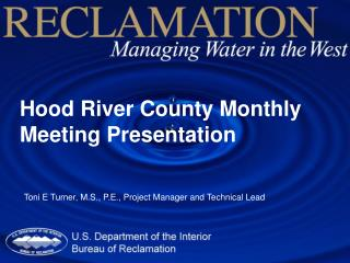 Hood River County Monthly Meeting Presentation