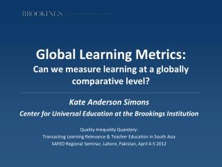 Global Learning Metrics: Can we measure learning at a globally comparative level?