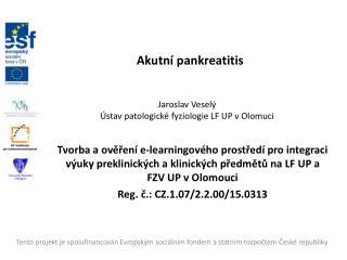 Jaroslav  Veselý Ústav patologické fyziologie LF UP v  Olomuci