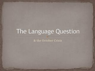 The Language Question