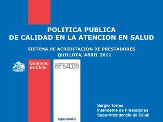 POLITICA PUBLICA  DE CALIDAD EN LA ATENCION EN SALUD