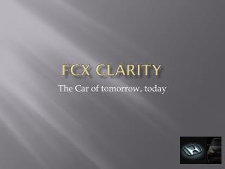 FCX Clarity
