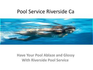 pool service riverside ca
