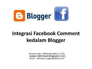 Integrasi Facebook Comment  kedalam Blogger