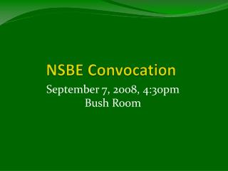 NSBE Convocation