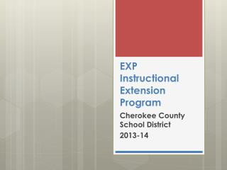EXP Instructional Extension Program